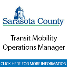 Sarasota County Government	Transit Mobility Operations Manager